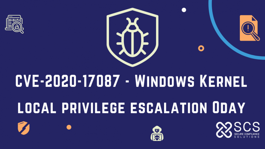 CVE-2020-17087 - Windows Kernel local privilege escalation 0day
