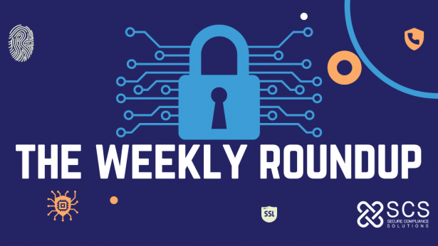 The Weekly Roundup - Updates on Threats, Breaches, and Latest Vulnerabilities